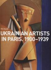 купить: Книга Ukrainian artists in Paris. 1900-1939