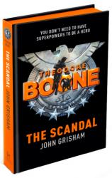 купить: Книга Theodore Boone. The Scandal