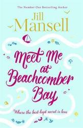 купить: Книга Meet Me at Beachcomber Bay