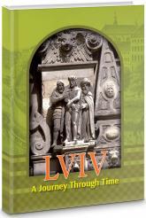 купить: Путеводитель Lviv. A Journey Through Time / Львів. Подорож у часі