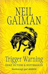купить: Книга Trigger Warning: Short Fictions and Disturbances