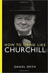 купить: Книга How to Think Like Churchill