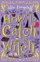 купить: Книга How to Catch a Witch