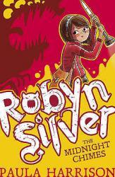 купить: Книга Robyn Silver: The Midnight Chimes