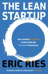 купить: Книга The Lean Startup: How Constant Innovation Creates Radically Successful Businesses