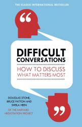 купить: Книга Difficult Conversations. How to Discuss What Matters Most