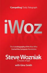 купить: Книга I, Woz: Computer Geek to Cult Icon - Getting to the Core of Apple's Inventor