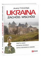 buy: Guide Ukraina. Zachod. Wschod