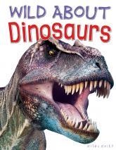 купить: Книга Wild About Dinosaurs