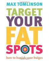 купить: Книга Target Your Fat Spots: How to Banish Your Bulges