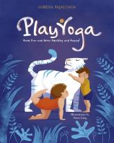 купити: Книга Play Yoga: Have Fun and Grow Healthy and Happy!