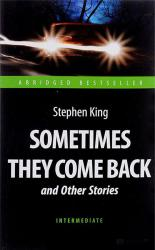 купити: Книга Sometimes They Come Back and Other Stories