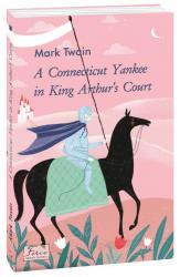 купить: Книга A Connecticut Yankee in King Arthur's Court