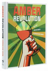 купити: Книга Amber Revolution: Як світ закохався в оранжеве вино