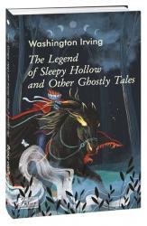 купить: Книга The Legend of Sleepy Hollow and Other Ghostly Tales(Легенда про сонний виярок та інші примарні іст.)
