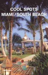 купить: Книга Cool Spots: Miami / South Beach
