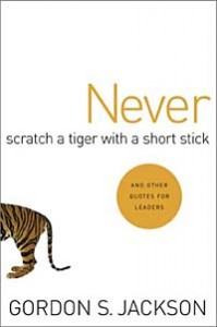 купить: Книга Never Scratch a Tiger With a Short Stick: And Other Quotes for Leaders