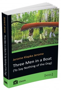 buy: Book Three Men in a Boat (To Say Nothing of the Dog)
