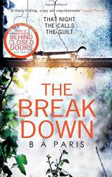 купити: Книга The Breakdown. The 2017 Gripping Thriller from the bestselling author of Behind Closed Doors
