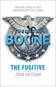 купить: Книга Theodore Boone. The Fugitive