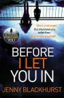 купить: Книга Before I Let You in. Thrilling psychological suspense from No.1 bestseller
