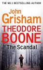 купить: Книга Theodore Boone.The Scandal