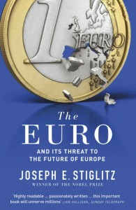 buy: Book The Euro: And its Threat to the Future of Europe