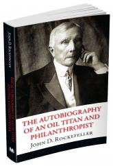 купить: Книга The Autobiography of an Oil Titan and Philanthropist